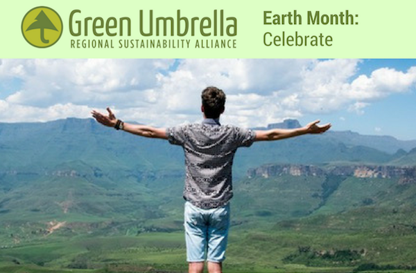In honor of Earth Day on April 22, Green Umbrella has shared 10 tips to keep the region green.